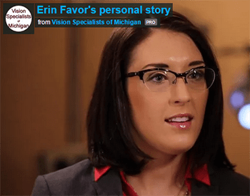 Vision Specialists of Michigan, Erin's Story